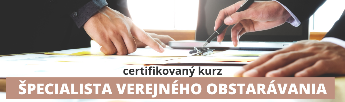 Certifikovaný kurz ©pecialista verejného obstarávania